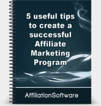 5 useful tips to create a successful Affiliate Marketing Program